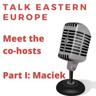 Meet the co-hosts. Part I: Maciek
