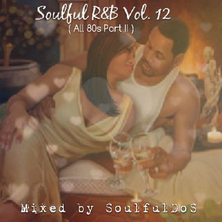 Soulful R&B Vol 12 | All 80s