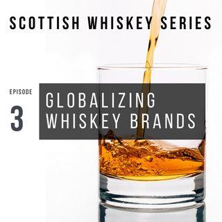 Hello Asia: Globalizing Scottish Whiskey
