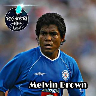 Episodio 62 MELVIN BROWN ENTREVISTA
