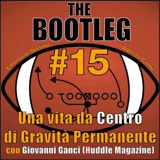 The Bootleg S01E15 - Una Vita da Centro di Gravità Permanente