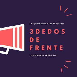 3 DEDOS DE FRENTE. Edición especial. LA HUELLA