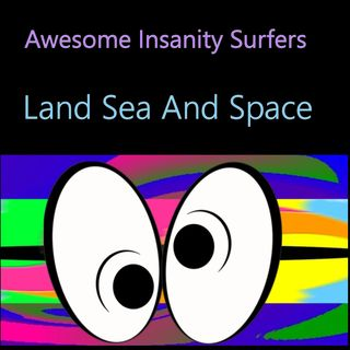 Land Sea And Space
