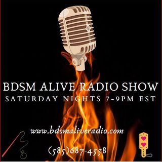 )7/25/2020 BDSM ALIVE RADIO SHOW Episode #99