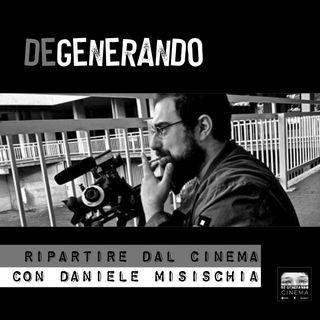 Ripartire dal cinema: incontro con Daniele Misischia