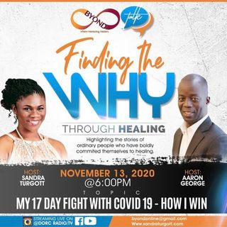 MY 17 DAY FIGHT WITH COVID 19 - HOW I WIN