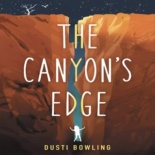 Episode 15 : The Canyon's Edge