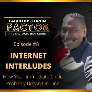 Internet Interludes