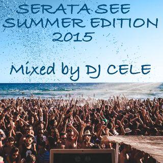 Serata See Summer Edition 2015