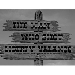 Episode 364: The Man Who Shot Liberty Valance (1962)