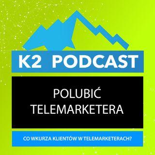 42 - Czy telemarketerów można polubić?