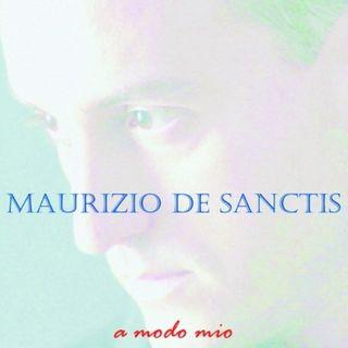 Maurizio de Sanctis - A modo mio