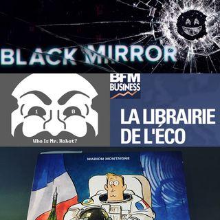 Dans la Combi de MR.ROBOT, avec un Miroir Noir et des Livres Eco