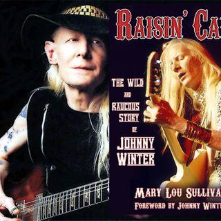 60 - Mary Lou Sullivan - Raisin' Cain: the Johnny Winter Story