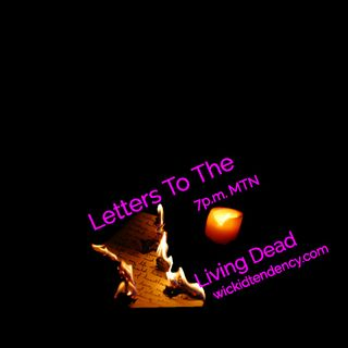 Letters To The Living Dead