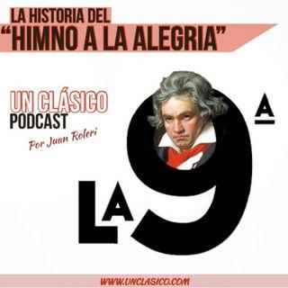 28 - Beethoven: La historia del Himno a la Alegria.