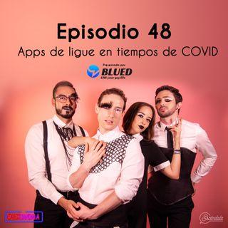 Ep 48 Apps de ligue en tiempos de COVID