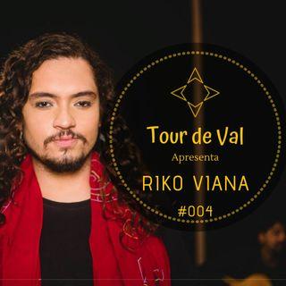 Tour de Val #004 - Riko Viana - Caranguejo - Lado A