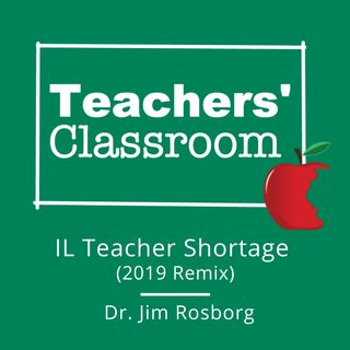 Illinois Teacher Shortage (2019 ReMix)