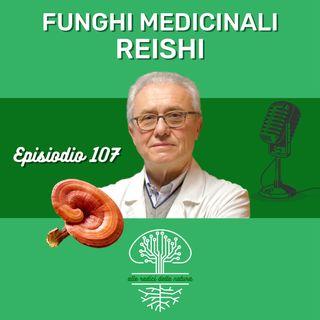 Funghi Medicinali: REISHI