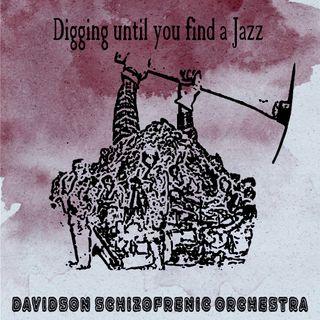 Digging Until You Find A Jazz