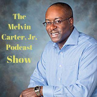 Episode 1- The Melvin Carter Show