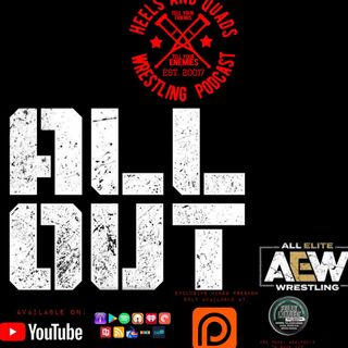231. AEW All Out 2020 Review