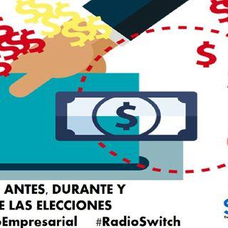 Finanzas Personales, Antes, Durante Y Después De Las ELECCIONES Pasos A Tomar:Corporativo Valber/Desarrollo EMPRESARIAL por Radio Switch