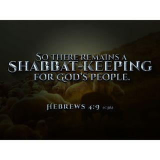 Sabbath Part IV |  The Rest Remains  Hebrew 4:9