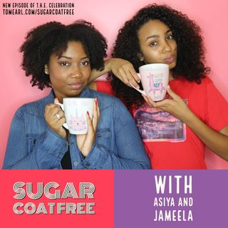 Sugar Coat Free with Asiya and Jameela