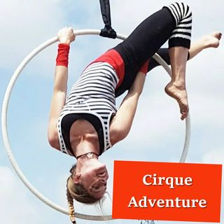 Countyfairgrounds presents Cirque Adventure