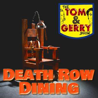 Death Row Dining