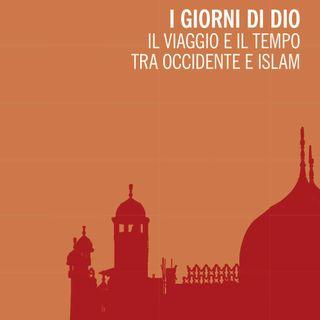 """Massimo Campanini """"I giorni di Dio"""""""