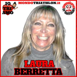 Passione Triathlon n° 114 🏊🚴🏃💗 Laura Berretta
