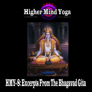 HMY 8: Excerpts From The Bhagavad Gita