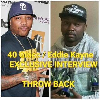 40 Glocc Interview with Eddie Kayne 2 4 12