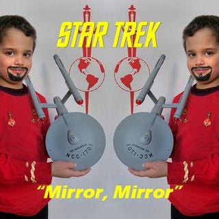 "Season 2, Episode 6: ""Mirror, Mirror"" (TOS) with Jonathan and Jayden Lane"