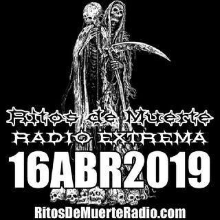 Ritos de Muerte Radio Show - 16ABR2019