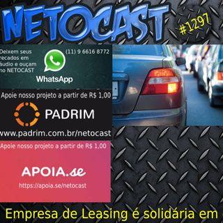 NETOCAST 1297 DE 19/05/2020 - Empresa de leasing responde solidariamente por dívida de IPVA