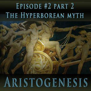 Aristogenesis #2:2: The Hyperborean Myth