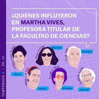 Martha Vives, una científica maravillada con el mundo microbiano