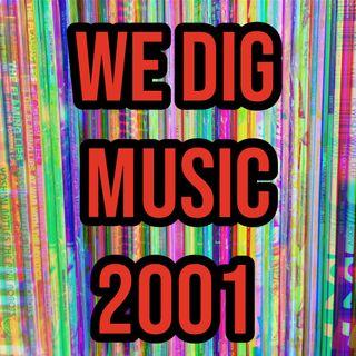 We Dig Music - Series 4 Episode 7 - Best of 2001