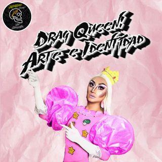 Drag Queen: Arte e Identidad