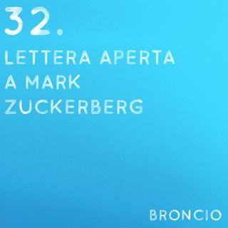 32 - Lettera aperta a Mark Zuckerberg