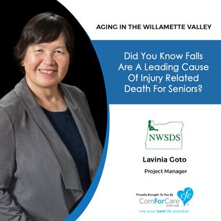 10/3/20: Lavinia Goto from NorthWest Senior and Disability Services | Falls Causing Injury-Related Deaths | Aging in the Willamette Valley