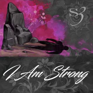 Session 3: I Am Strong