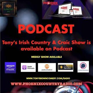 TONY IRISH COUNTRY AND CRAIC PARTY RADIO SHOW 21 Aug 21