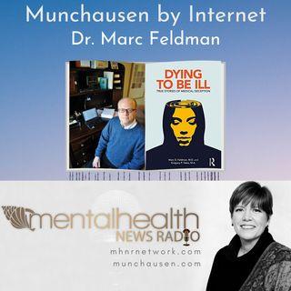 Munchausen by Internet with Dr. Marc Feldman
