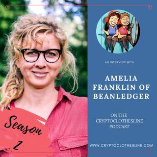 Amelia Franklin of BeanLedger on Crypto Clothesline