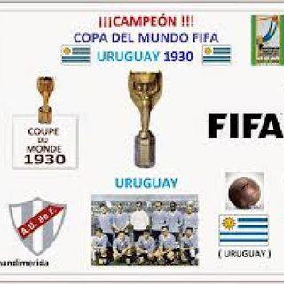 🎛️⚽🎙️Campeones De La FIFA 1930🎙️⚽🎛️